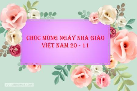 Chia sẻ mẫu PSD thiệp mừng ngày nhà giáo Việt Nam 20 - 11